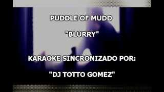 Puddle of Mudd Blurry Karaoke