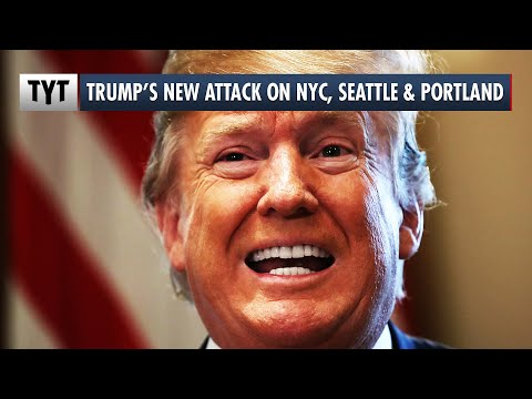 "Trump Declares New York, Seattle and Portland ""Anarchist Jurisdictions,"" Cuts Off Federal Aid"