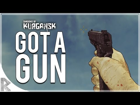 I GOT A GUN! - Shadows Of Kurgansk Part 2 (Let's Play Shadows of Kurgansk)