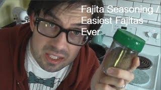 Fajita Seasoning / Easiest Fajitas Ever