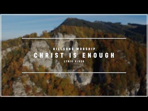 HILLSONG WORSHIP - Christ Is Enough