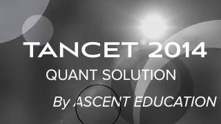 TANCET 2014 MBA Question - Video solution - Ratio Proportion