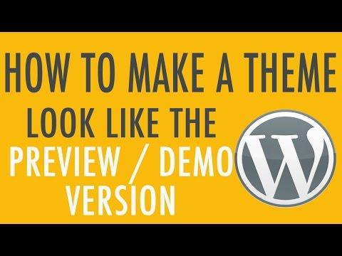 😍 Make Your WordPress Theme Look Like The Demo