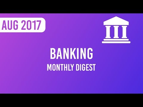 Monthly Digest – Banking Current Affairs August 2017