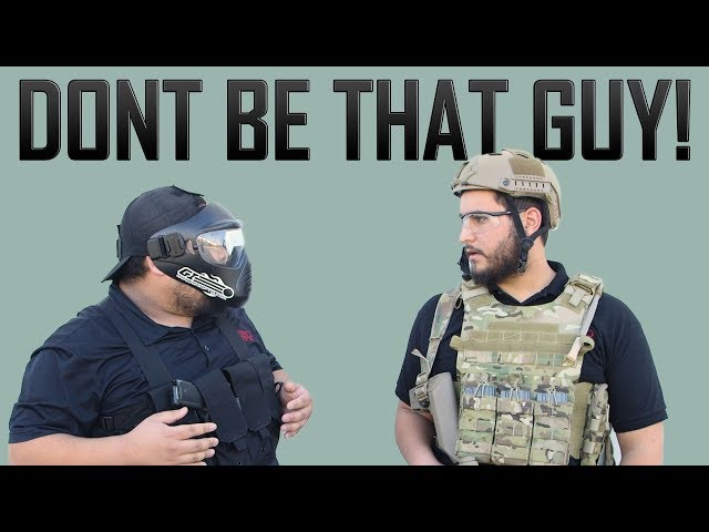 Don't Be That Guy - Airsoft GI