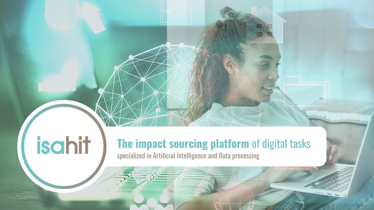 isahit: the impact sourcing platform of digital tasks for AI and Data Processing