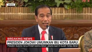 Resmi! Presiden Jokowi Umumkan Lokasi Ibu Kota Baru