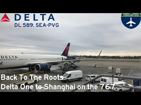 Back To The Roots - Delta One to Shanghai on the 767 (DL589, SEA-PVG)