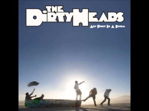 Dirty Heads - Check the Level Clean Version