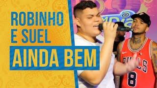 Robinho - Ainda Bem (Part. Espec. Suel) Semana Maluca FM O Dia