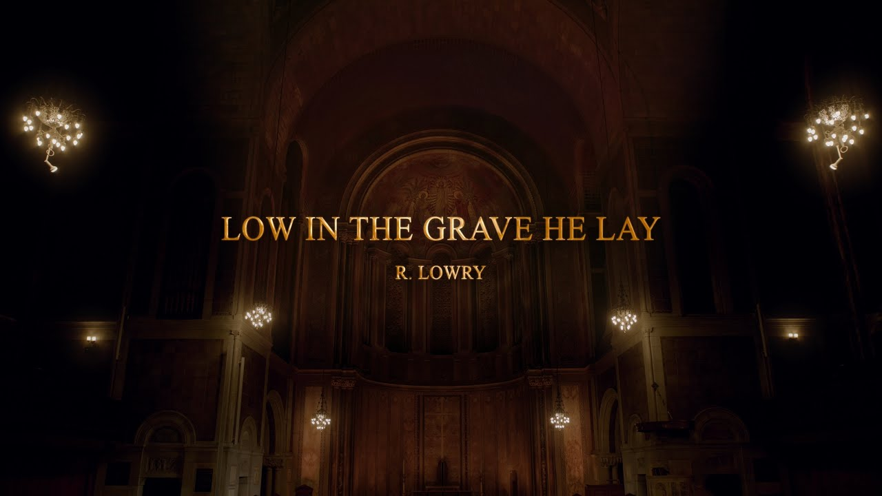 [Gracias Choir] R.Lowry : Low in the Grave He Lay / Sooyeon Lee, Eunsook park