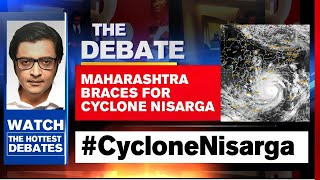 First Cyclone To Hit Mumbai In A Century | The Debate With Arnab Goswami