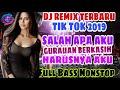 DJ ENTAH APA YANG MERASUKIMU | TIK TOK REMIX FULL BASS TERBARU 2019