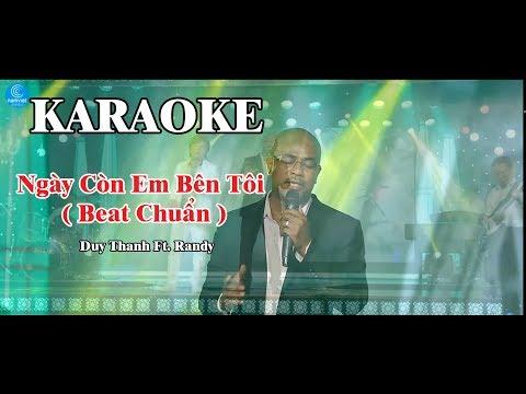 [ Karaoke Song ca nam ] Ngày Còn Em Bên Tôi