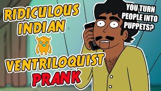 Ridiculous Indian Ventriloquist Prank - Ownage Pranks