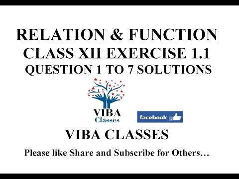 RELATION & FUNCTION EXERCISE 1.1 CLASS XII QUESTION 1 TO 7 SOLUTIONS CBSE NCERT