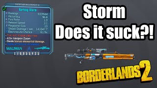 Borderlands 2: Storm- Does it suck!?