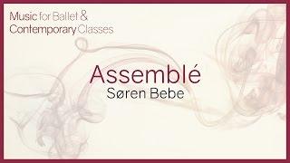 Music for Ballet Class. Assemblé