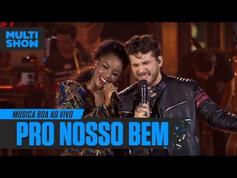 IZA + Gustavo Mioto  Pro Nosso Bem  Música Boa Ao Vivo  Música Multishow