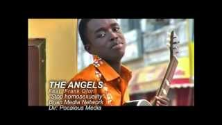 THE ANGELS -STOP GAY AND LESBIAN