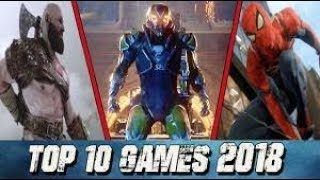 "TOP 10 Upcoming Games 2018 & 2019 | (PS4, XBOX ONE, PC,)""# GAMEPLAY"