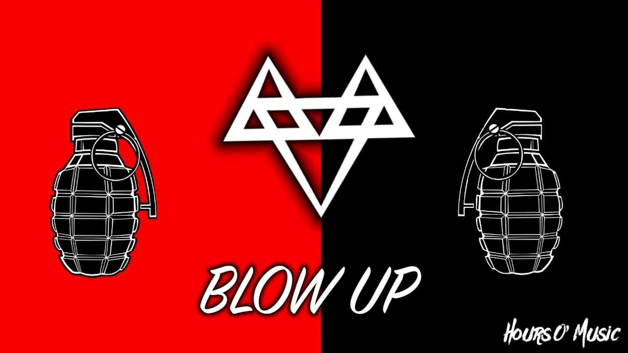 Download Neffex - Blow Up (1 hour loop)