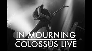 In Mourning - Colossus (Live at Z7)