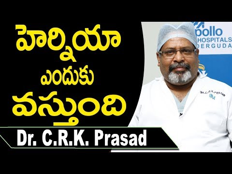 Hernia: Causes, Treatment, and Prevention || DR  C R K  Prasad || Doctors Tv