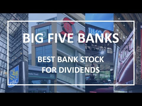 Big Five Banks of Canada - Top Bank Stock for Dividends