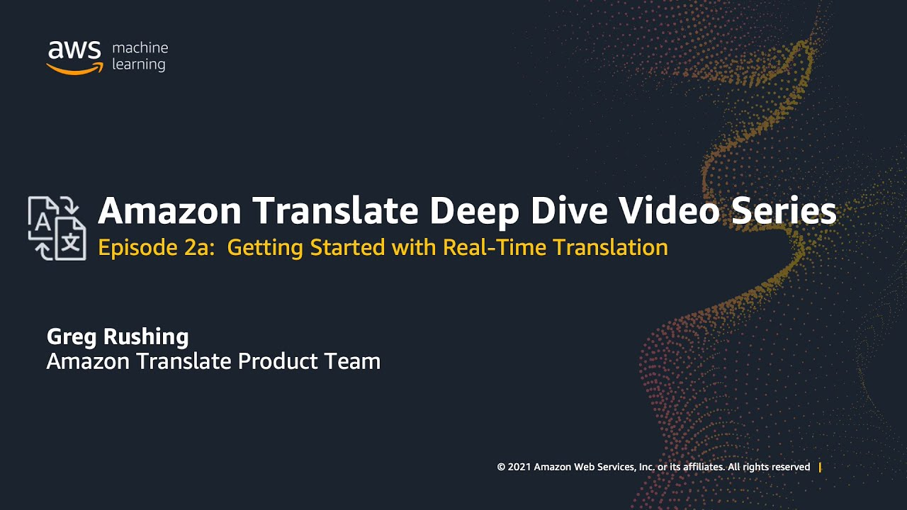 Get started Part 1: Real-time Translation    Amazon Web Services