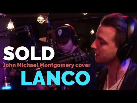 Lanco - Sold - John Michael Montgomery cover