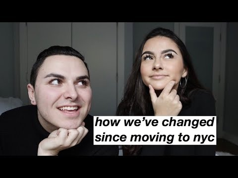 how we've changed since moving to NYC