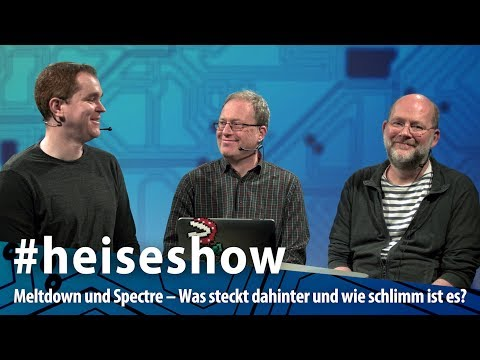 #heiseshow: Meltdown und Spectre