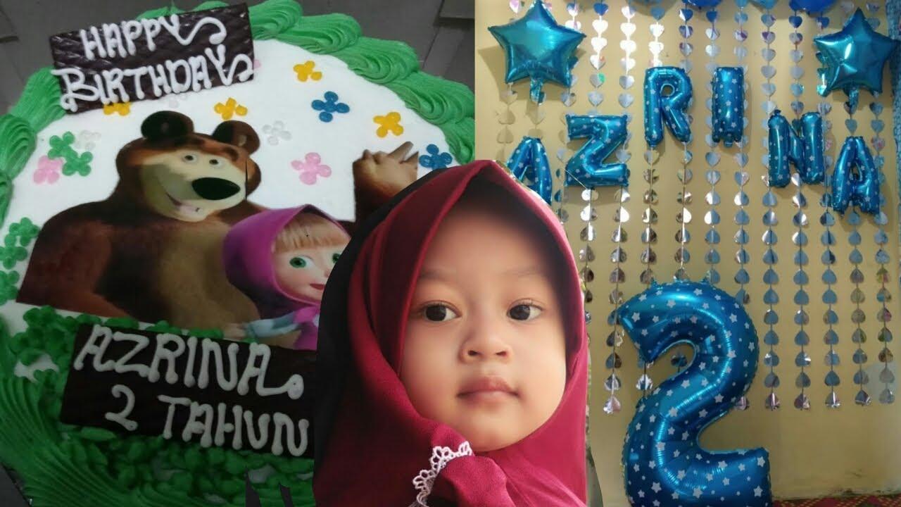 Acara Ulang Tahun Azrina | 2 tahun *18-02-2020* - YouTube