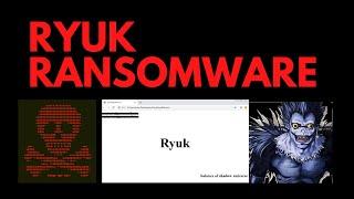 Ryuk Ransomware: Live Demo and Analysis
