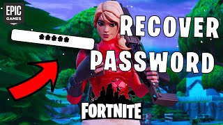 HOW TO RECOVER YOUR PASSWORD FOR FORTNITE
