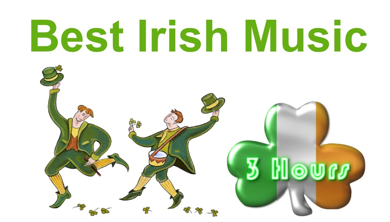 Irish Music & Irish Folk Music: Best 3 Hours of Irish Music - YouTube