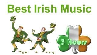 irish music irish folk music best 3 hours of irish music