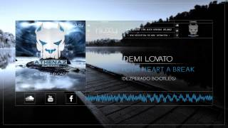 Demi Lovato - Give Your Heart A Break (Dezperado Bootleg)