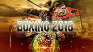 Boxing 2018 - Time To Shine (Part 3)