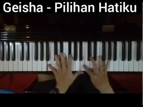 Geisha - Pilihan Hatiku ( piano cover ) Dicky Production