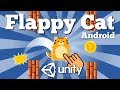 How To Make Simple Flappy Cat (Flappy Bird Clone) Android Unity Game From Scratch. Easy tutorial.