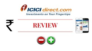 ICICI Direct Review - Detailed Overview, Trading Platforms, Pricing and more