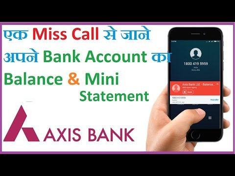 Check AXIS Bank Account Balance & Mini Statement   By Miss Call