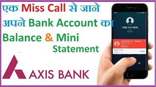How To Check AXIS Bank Account Balance & Mini Statement   By Miss Call