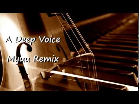Myuu - A Deep Voice (Orchestral Remix)