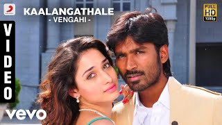 Venghai - Kaalangathale Video | Dhanush, Tamannah | DSP
