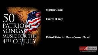 Morton Gould, Fourth of July