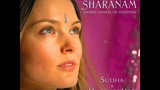 The Most Beautiful & Soothing Vocals : Healing,Sacred Music by Sudha - Om Bhagavan