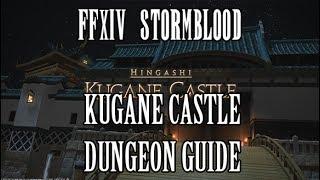 FFXIV Stormblood: Kugane Castle Dungeon Guide